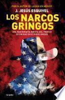 Los narcos gringos