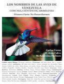 Los Nombres de Las Aves de Venezuela: Comunes, Científicos, Aborígenes