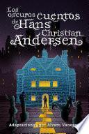 Los oscuros cuentos de Hans Christian Andersen