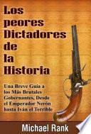 Los Peores Dictadores De La Historia