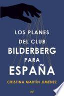 Los planes del club Bilderberg para España