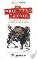 Los profetas caidos/ The prophets fallen