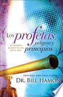 Los Profetas, Peligros y Principios