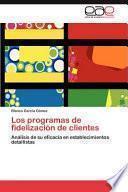 Los Programas de Fidelización de Clientes