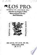 Los proverbios de Salomon declarados en lengua Castellana conforme a la verdad. Hebraica
