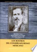 Los rostros del conservadurismo mexicano