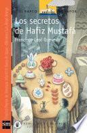 Los secretos de Hafiz Mustafá [Plan Lector Infantil]