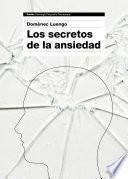 Los secretos de la ansiedad
