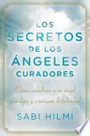 Los secretos de los ángeles curadores