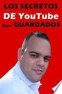 Los Secretos De Youtube Mejor Guardados