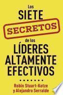 Los siete secretos de los líderes altamente efectivos