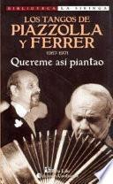 Los tangos de Piazzolla y Ferrer, 1967-1971