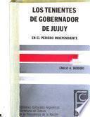 Los tenientes de gobernador de Jujuy