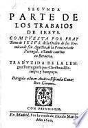 Los trabajos de Iesvs ; Tradvzido De La lengua Portuguesa por Christoual Ferreyra y Sampayo