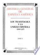 Los Trast mara y la unidad espa¤ola (1369-1517). (Tomo V)