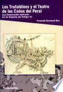Los Trufaldines y el Teatro de los Caños del Peral