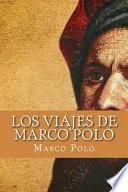 Los Viajes de Marco Polo/ Marco Polo's Travels