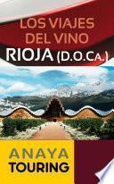 Los viajes del vino. Rioja