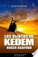 Los Vientos de Kedem
