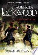 Los visitantes (Agencia Lockwood 1)