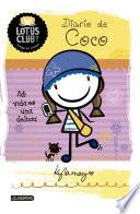 Lotus Club 2. Diario de Coco. Mi vida es una delic