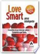 LOVE SMART. AMOR INTELIGENTE