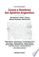 Luces y sombras del ajedrez argentino