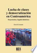 Lucha de clases y democratización en Centroamérica