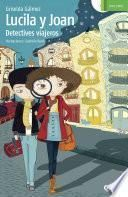 Lucila y Joan, detectives viajeros