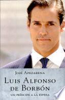 Luis Alfonso de Borbon / Louis Alphonse of Bourbon