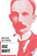 Maestros de la Poesía - José Martí