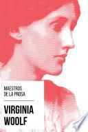 Maestros de la Prosa - Virginia Woolf