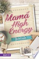 Mamá High Energy