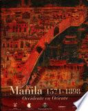 Manila, 1571-1898