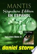 MANTIS - Signature Edition in Spanish