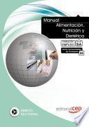 Manual Alimentación, Nutrición y Dietética. Formación para el Empleo