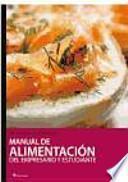 Manual de alimentacion del empresario y estudiante / Nutrition Manual of the employer and student