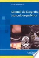 Manual de ecografia musculoesqueletica / Musculoskeletal Ultrasound Manual