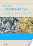 Manual de estética maya