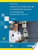 Manual de evaluacion de la calidad del servicio en enfermeria / Manual Evaluation of Service Quality in Nursing
