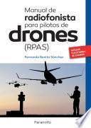Manual de radiofonista para pilotos de drones RPAS
