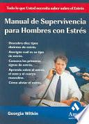 MANUAL DE SUPERVIVENCIA PARA HOMBRES CON ESTRES