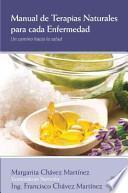 Manual de terapias naturales para cada enfermedad / Handbook of Natural Therapies for Each Disease