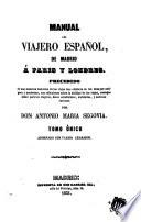 Manual del viajero español, de Madrid á Paris y Londres