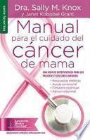 Manual Para El Cuidado del Cncer de Mama Nf: The Breast Cancer Care Book Nf