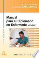 Manual Para El Diplomado en Enfermeria (ats/due). Test Y Examenes de Distintas Oposiciones.ebook
