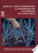 Manual Para Interpretar la Fertilidad de Los Suelos de Costa Rica