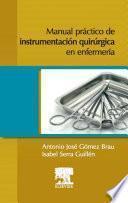 Manual práctico de instrumentación quirúrgica en enfermería