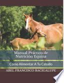 Manual Práctico de Nutrición Equina