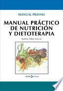 Manual práctico de nutricion y dietoterapia